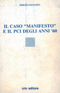Il caso Manifesto e il PCI degli anni 60
