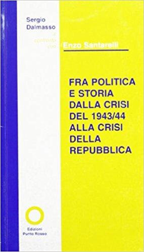 Copertina Opuscolo A colloquio con Enzo Tarantelli. Fra politica e storia. Dalla crisi del 1943/'44 alla crisi della Repubblica