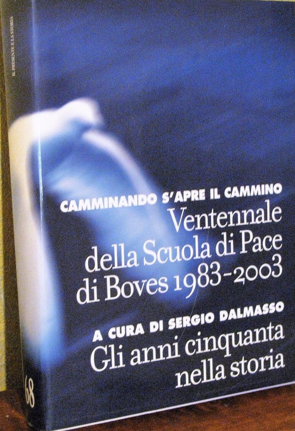 Gli anni Cinquanta nella storia a cura di Sergio Dalmasso