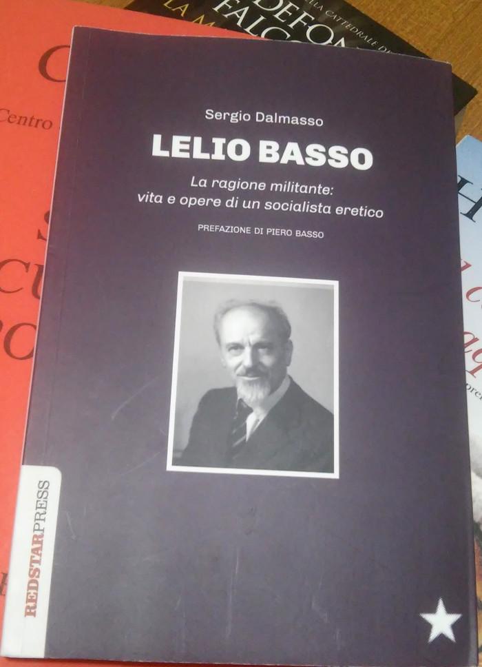 Libro su Lelio Basso di Sergio Dalmasso
