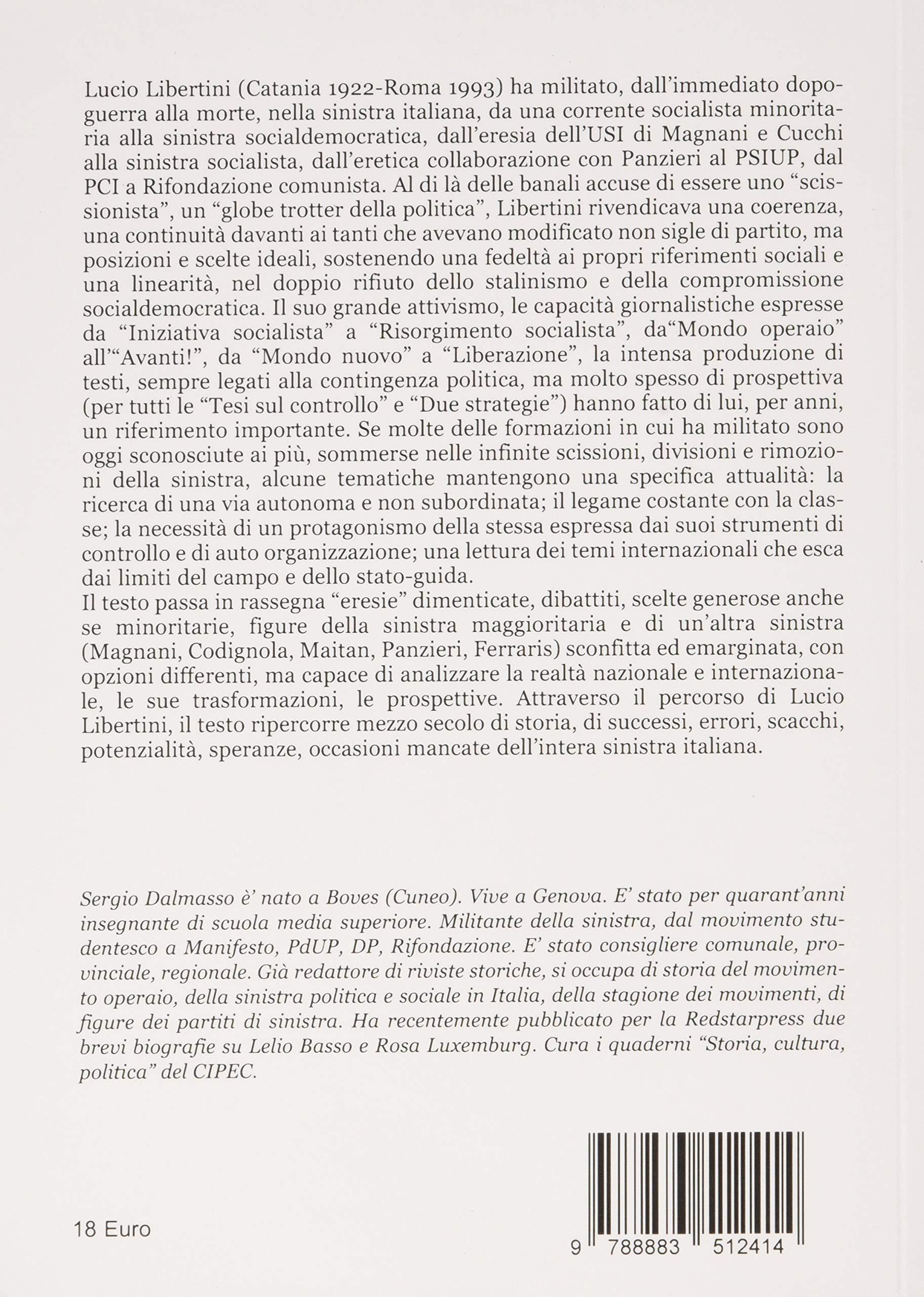 Quarta di Copertina Lucio Libertini. Lungo viaggio nella sinistra italiana