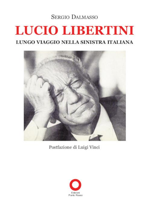 Libro di Sergio DALMASSO su Lucio Libertini