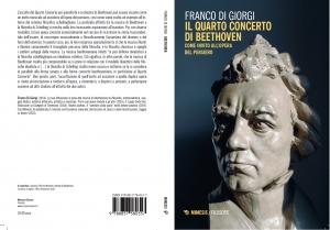 Libro su Beethoven Quarto Concerto Franco Di GIORGI